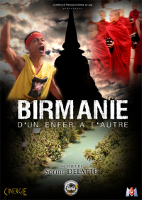 Birmanie, d'un enfer à l'autre (Documentaire)