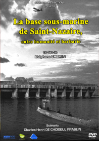 La Base sous-Marine de Saint-Nazaire (Documentaire)