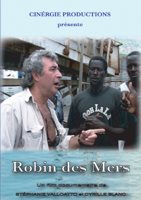 Robin des Mers (Documentaire)